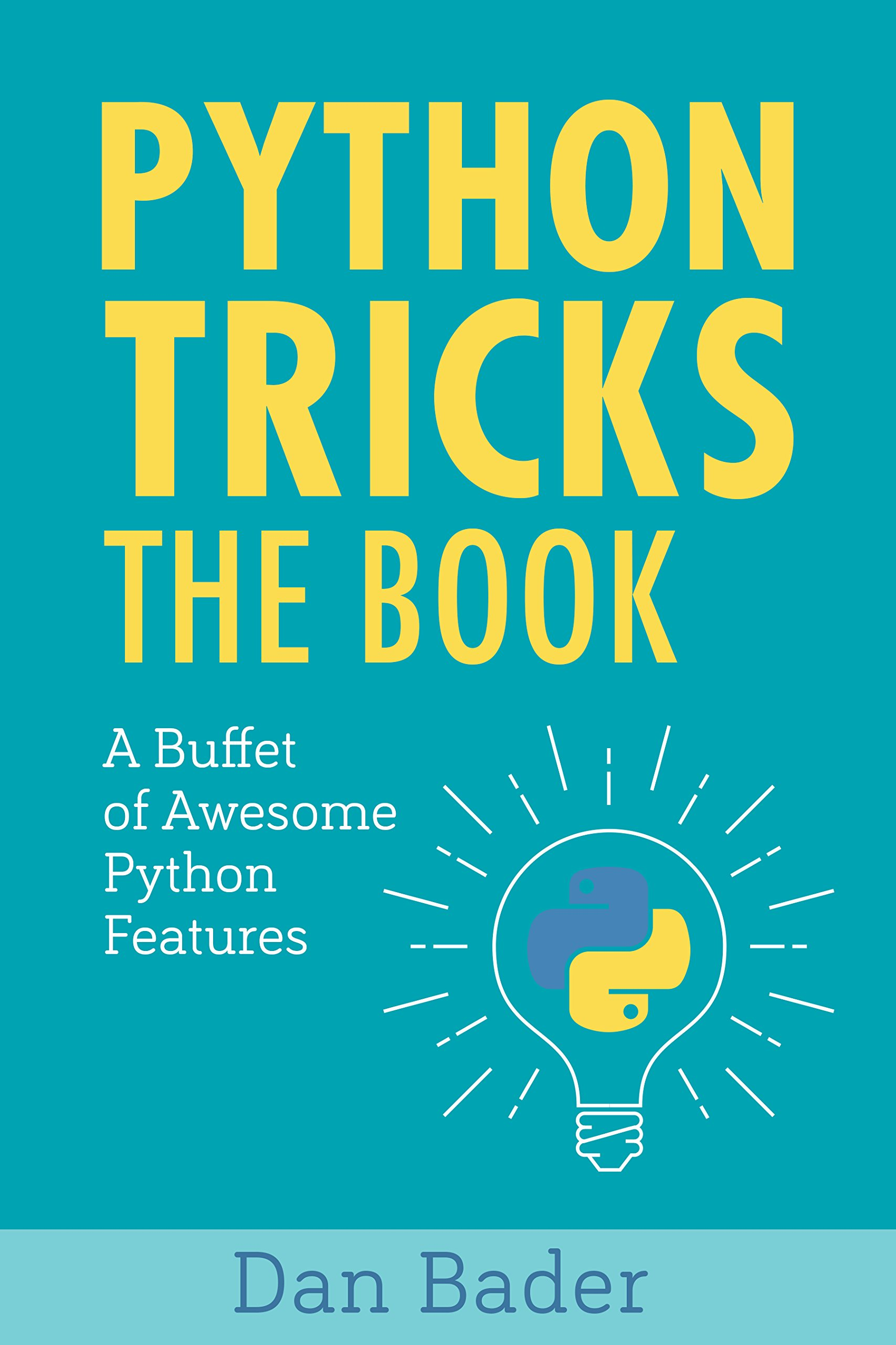 Python Tricks  A Buffet Of Awesome Python Features  English Edition