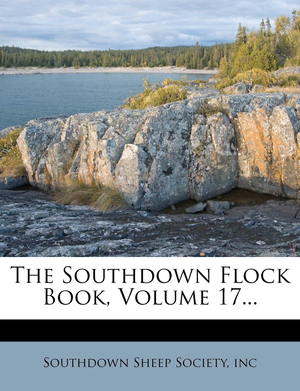 The Southdown Flock Book, Volume 17... ebook