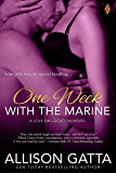 One Week with the Marine (Love on Location Book 1)