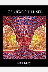 Los nexos del ser (Spanish Edition) Paperback