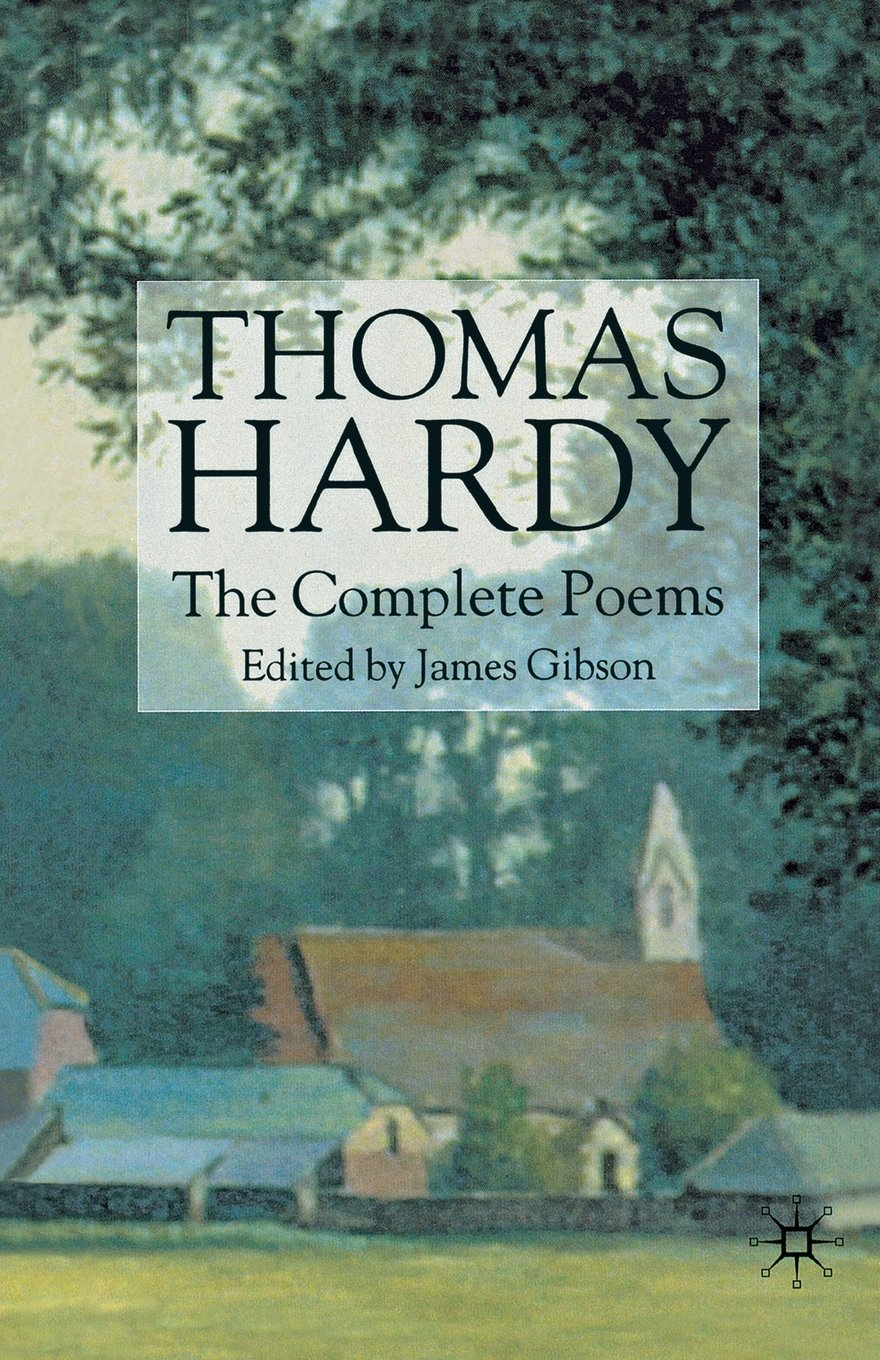 com thomas hardy the complete poems t  com thomas hardy the complete poems 9780333949290 t hardy j gibson books