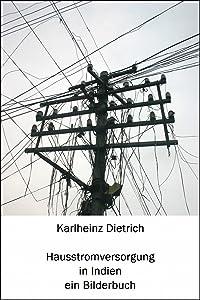 Hausstromversorgung in Indien: Ein Bilderbuch (German Edition)