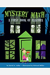 Mystery Math: A First Book of Algebra Kindle Edition