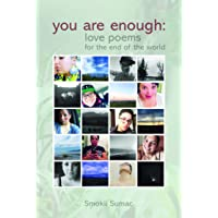 You are Enough: love poems for the end of the world