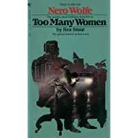 Too Many Women (A Nero Wolfe Mystery Book 12)