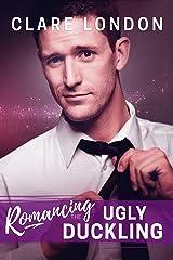 Romancing the Ugly Duckling (English Edition) Edición Kindle
