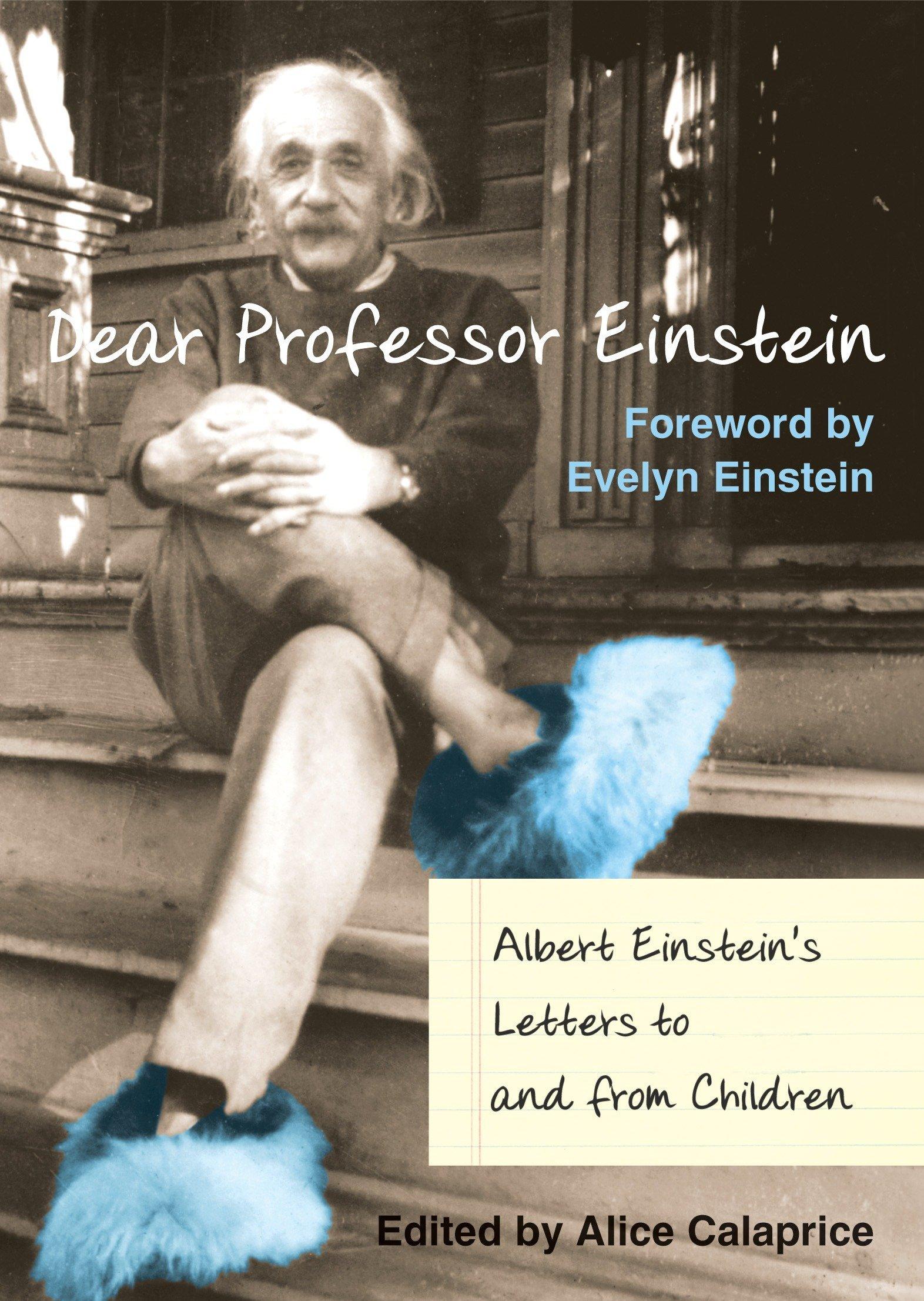 Dear Professor Einstein: Albert Einstein's Letters to and from Children by Prometheus Books