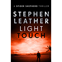 Light Touch (The Spider Shepherd Thrillers Book 14)
