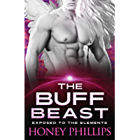The Buff Beast: A SciFi Alien Romance (Exposed to the Elements Book 4) (English Edition)