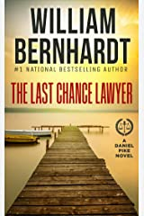 The Last Chance Lawyer (Daniel Pike Legal Thriller Series Book 1) Kindle Edition