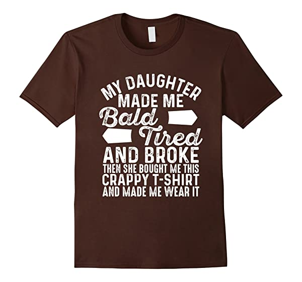 Shop From 1000 Unique Funny T-shirt For Dad - My Daughter Made Me Bald