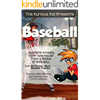 Children's book about Baseball (kids books age 3 to 6)Illustrated kids eBooks 3-8(Early learning ) Kurious Kids Funny Bedtime kids story / Beginner Readers Non-Fiction about baseball