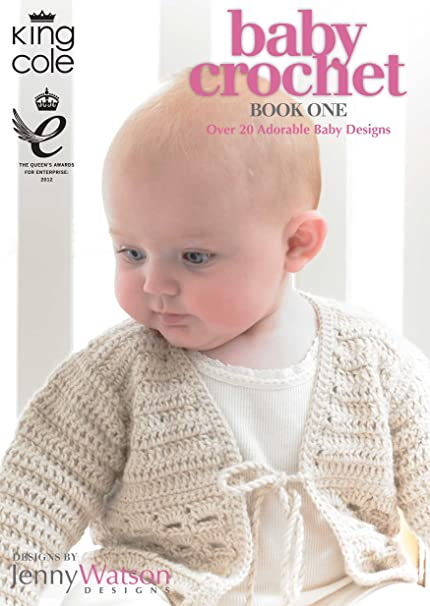 Amazon King Cole Baby Crochet Book One 20 Crochet Patterns