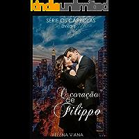 """O coração de Filippo (Série """"OS CAPPOLAS"""" Livro 1)"""