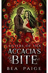 Accacia's Bite: A reverse harem paranormal romance (Sisters of Hex: Accacia Book 3) Kindle Edition