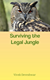 Surviving the Legal Jungle
