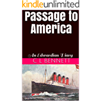 Passage to America: An Edwardian Diary