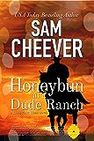Honeybun at a Dude Ranch: Romantic Suspense with a Taste of Mystery (Honeybun Heat Book 6)