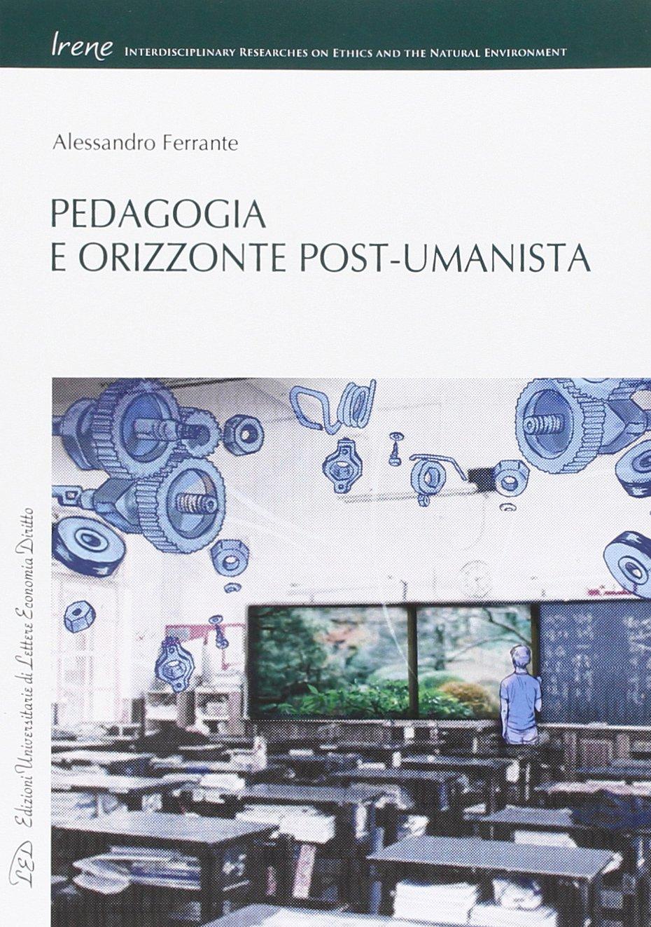 Download Pedagogia e Orizzonte Post-umanista ebook