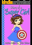 Diary of a Super Girl - Book 13: True Love!