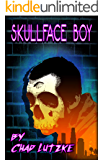 Skullface Boy: A Coming of Age Road Trip