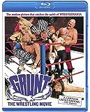Grunt! The Wrestling Movie [Blu-ray]