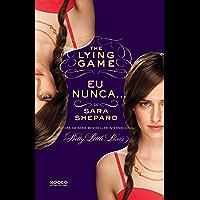 Eu nunca... (The Lying Game Livro 2)