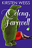 Oolong, Farewell: A Tea and Tarot Cozy Mystery