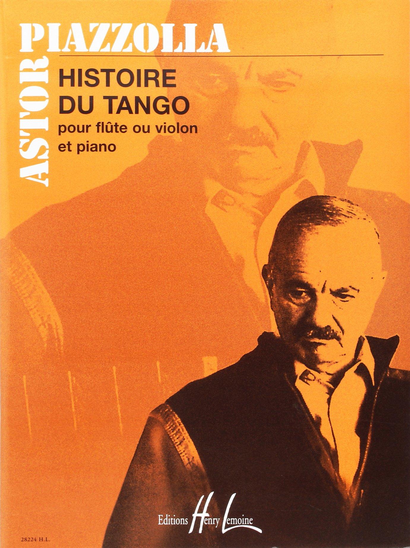 HISTOIRE DU TANGO FLUTE & PIANO: Amazon.es: ASTOR PIAZZOLLA: Libros en idiomas extranjeros