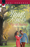 Yours Forever (Mills & Boon Kimani) (Bayou Dreams, Book 3)