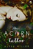 The Acorn Tattoo (Neverland Series Book 1)