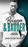Bigger and Badder (A Caldwell Hope Billionaire Romance)