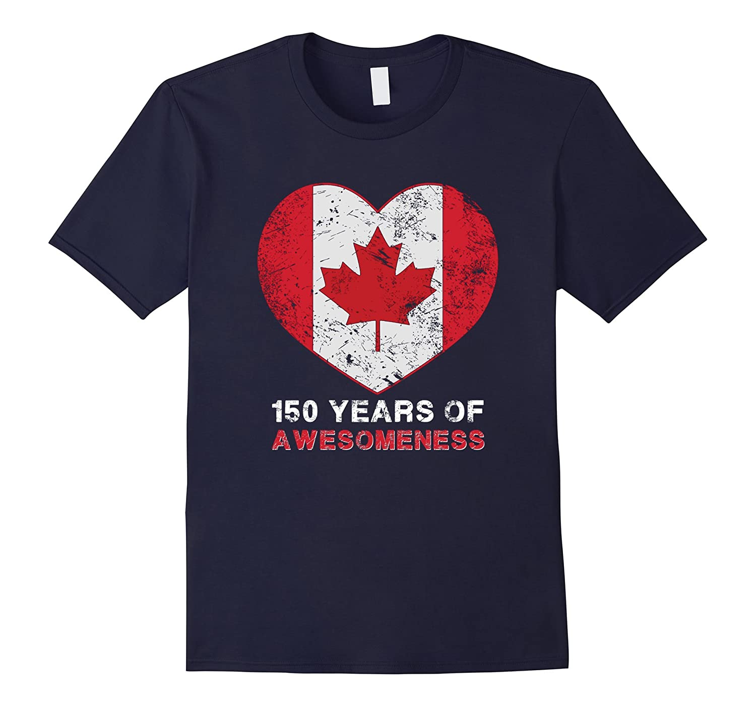 150 Years Of Canada Awesomeness T Shirt-PL