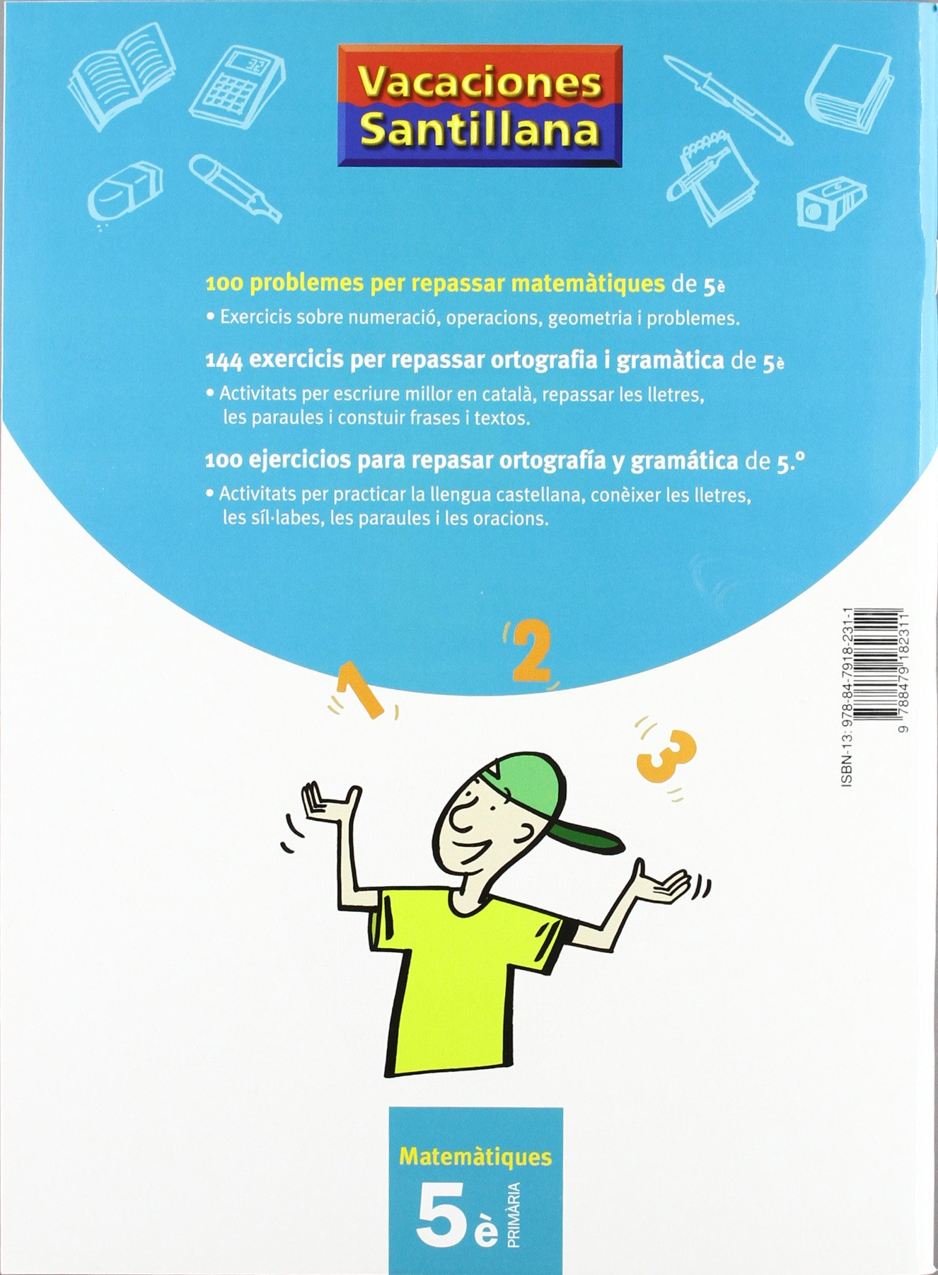 Vacaciónes Santillana, matemàtiques, 5 Educació Primària - 9788479182311:  Amazon.es: Desconocido: Libros