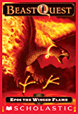 Beast Quest #6: Epos the Winged Flame