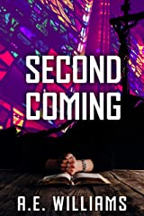 Second Coming (Unholy Trinity Book 2) Kindle Edition