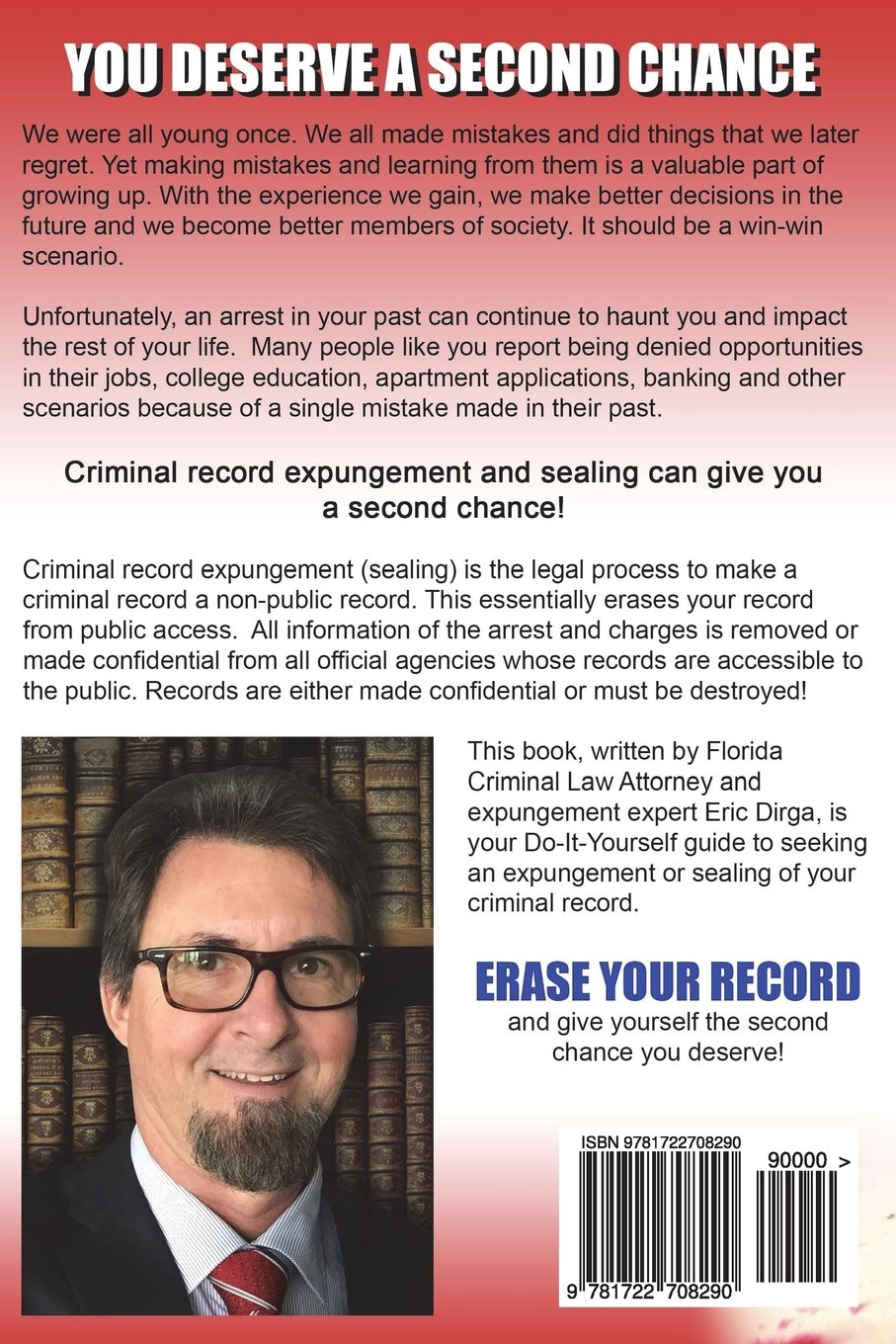 Erase your record the do it yourself guide to seal or expunge your erase your record the do it yourself guide to seal or expunge your florida criminal record without a lawyer eric dirga 9781722708290 amazon books solutioingenieria Images