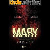 Mary: A lenda como você nunca viu