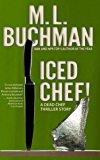Iced Chef! (Dead Chef Book 4)
