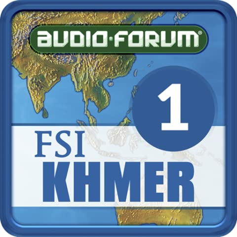 FSI: Cambodian (Khmer) Basic Course Vol. 1 (Level 1) - by Audio-Forum / Foreign Service Institute (Study English Khmer)
