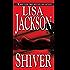Shiver (A Rick Bentz/Reuben Montoya Novel Book 3)