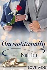 Unconditionally (Love Wins (JMS Books)) Kindle Edition