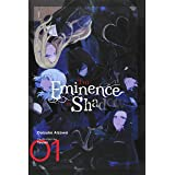 The Eminence in Shadow, Vol. 1 (light novel) (The Eminence in Shadow (light novel), 1)