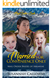 Married for Convenience Only (Mail Order Brides of Arkansas)