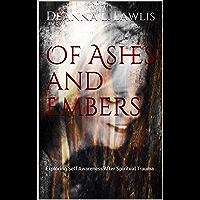 Of Ashes and Embers: Exploring Self Awareness After Spiritual Trauma (English Edition)