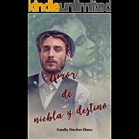 Amor de niebla y destino: Una historia de Lucian Monroe