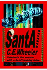 SantAI: Celebrate the season with a sci-fi holiday fable Kindle Edition