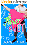 Three & Out: a sporty romantic comedy (Queen of the League Book 3)
