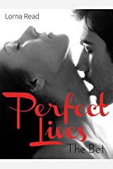 The Bet (Perfect Lives Book 1) Kindle Edition