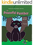 The Peaceful Panther (The Fruit of the Spirit Collection Book 3)